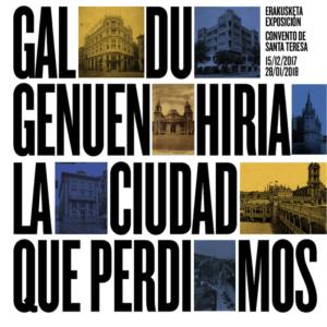 Cartel 300x300 - Una exposición de MUGAK recuerda 'La ciudad que perdimos'