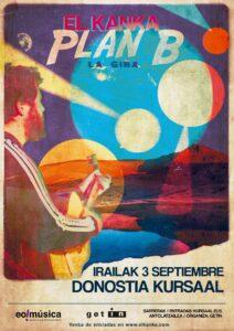 Kanka cartel 2 212x300 - El Kanka presentará su 'Plan B' en el Kursaal el 3 de septiembre