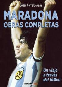 portada MOC 'Maradona, obras completas' ve la luz de la mano del gipuzkoano César Ferrero
